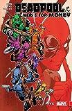 Deadpool & The Mercs For Money Vol. 2: IvX (Deadpool & The Mercs For Money (2016-))