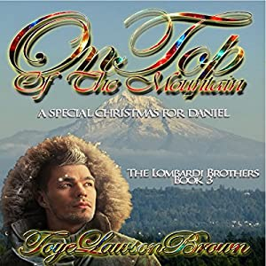 On Top of the Mountain: A Special Christmas for Daniel Audiobook