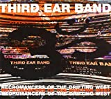 Third Ear Band. Necromancers of the drifting West. Con CD