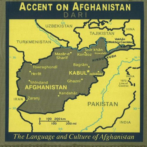 Accent on Afghanistan: Dari, The Language And Culture Of Afghanistan (English and Dargwa Edition) -