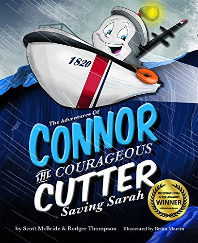 The Adventures of Connor the Courageous Cutter: Saving Sarah