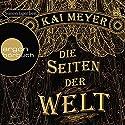 Die Seiten der Welt 1 Hörbuch von Kai Meyer Gesprochen von: Simon Jäger