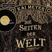 Die Seiten der Welt   Kai Meyer