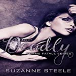 Deadly: Born Bratva, Book 5 | Suzanne Steele