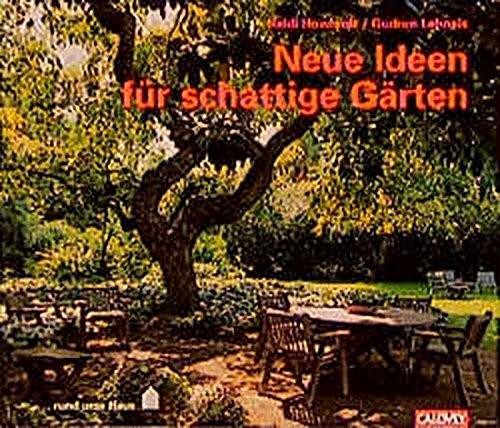 Neue Ideen für schattige Gärten