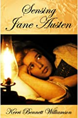 Sensing Jane Austen Kindle Edition