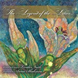 The Legend of the Lilies, Linda Nash, 1449753744
