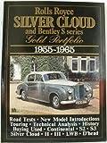Rolls-Royce Silver Cloud and Bentley S Series Gold Portfolio 1955-1965