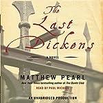 The Last Dickens: A Novel | Matthew Pearl
