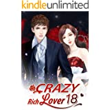 Crazy Rich Lover 18: Waiting For Him To Wake Up (Crazy Rich Lover Series)