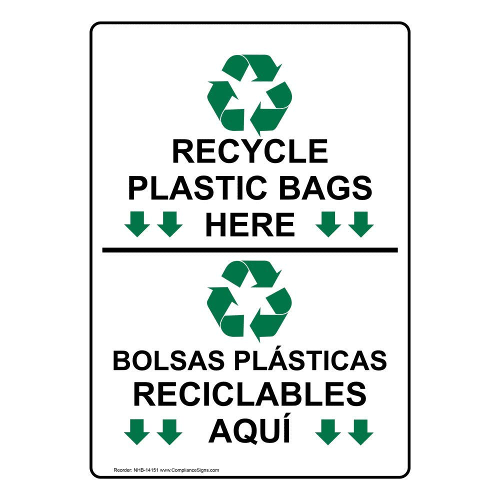 Recycle Plastic Bags Here English + Spanish Sign, 10x7 in ...
