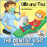 Ollie and Ted - The Dentist Visit: First Time Experiences | Dentist Book For Toddlers | Helping Parents and Carers by Taking