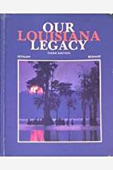 Our Louisiana Legacy Hardcover