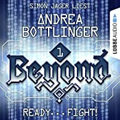 Ready... Fight! (Beyond 1) | Andrea Bottlinger