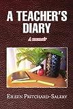 A teacher's Diary, Eileen Pritchard-Salery, 1441510338