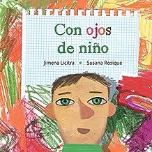 Con ojos de niño (Spanish Edition)