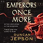 Emperors Once More | Duncan Jepson