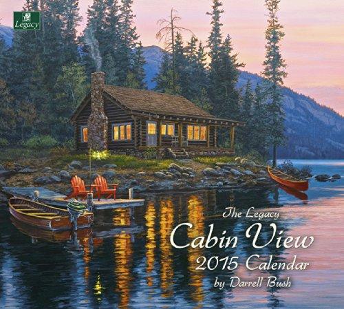 Legacy Publishing Group, Inc. 2015 Wall Calendar, Cabin View by Darrell Bush - Wall 2015 Calendars Folk Art