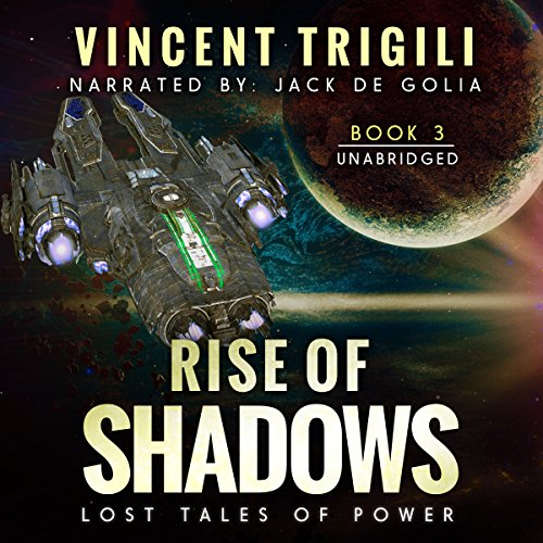 Rise of Shadows: Lost Tales of Power, Book 3