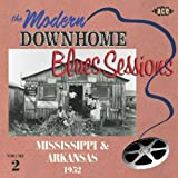 : Modern Downhome Blues Sessions Mississippi & Arkansas 1952