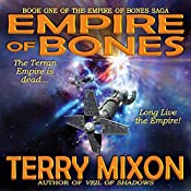 Empire of Bones: Book 1 of The Empire of Bones Saga | Terry Mixon