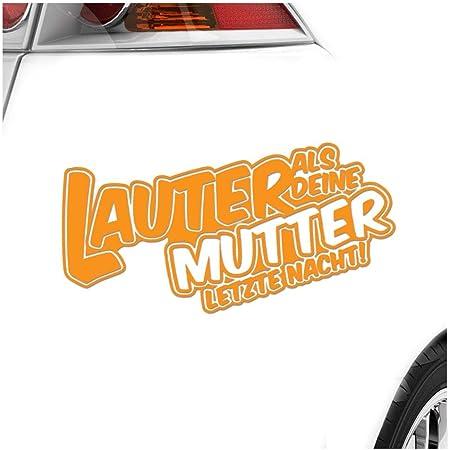 Kiwistar Lauter Als Deine Mutter In 3 Größen Erhältlich Heckscheibenaufkleber Carsticker Decal Auto