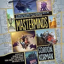 Masterminds Audiobook by Gordon Korman Narrated by Ramon De Ocampo, Kelly Jean Badgley, Tarah Consoli
