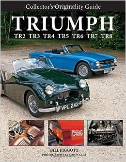 Amazonfr Triumph Tr2 Tr3 Tr4 Tr5 Tr6 Tr7 Tr8 Bill Piggott