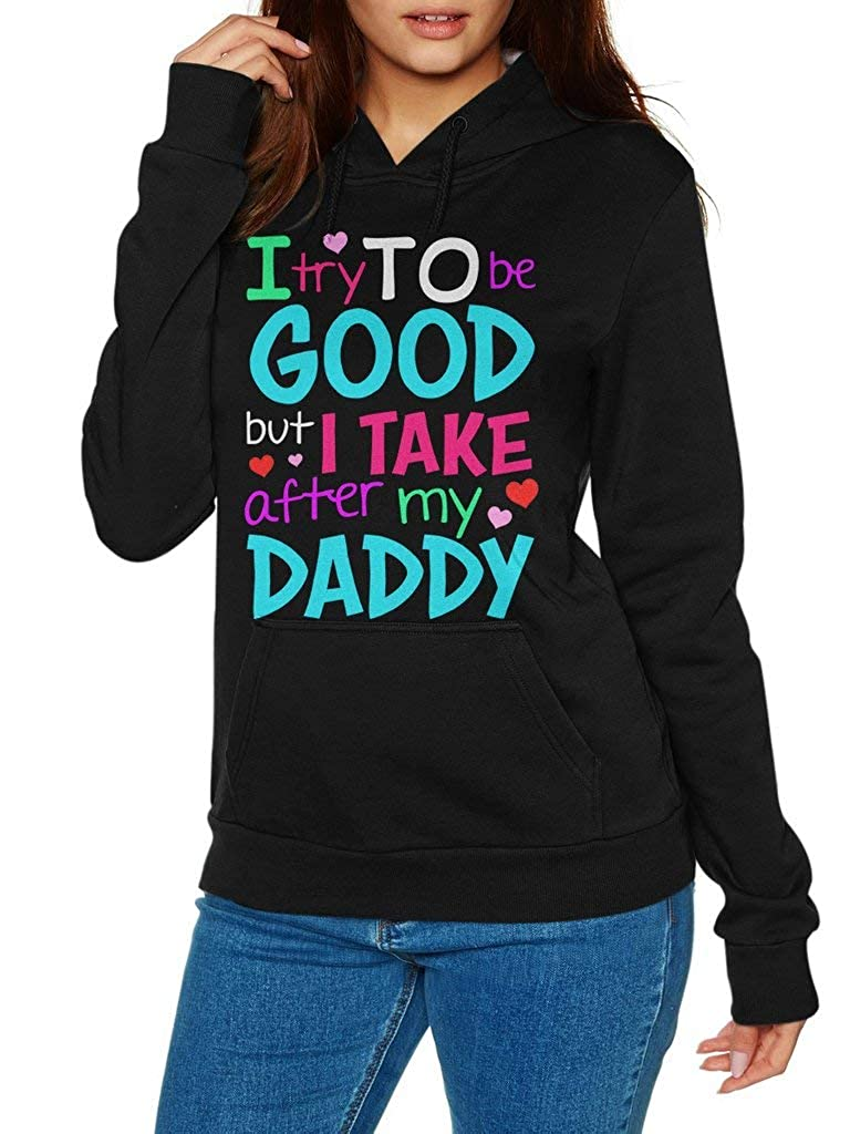 Funny Vintage Trending Awesome Shirt Unisex Style Hoodie SMLBOO I Try to Be Good But I Take After My Daddy