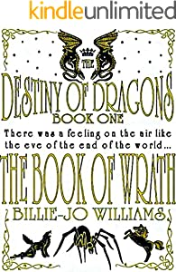 The Book of Wrath (The Destiny of Dragons 1)