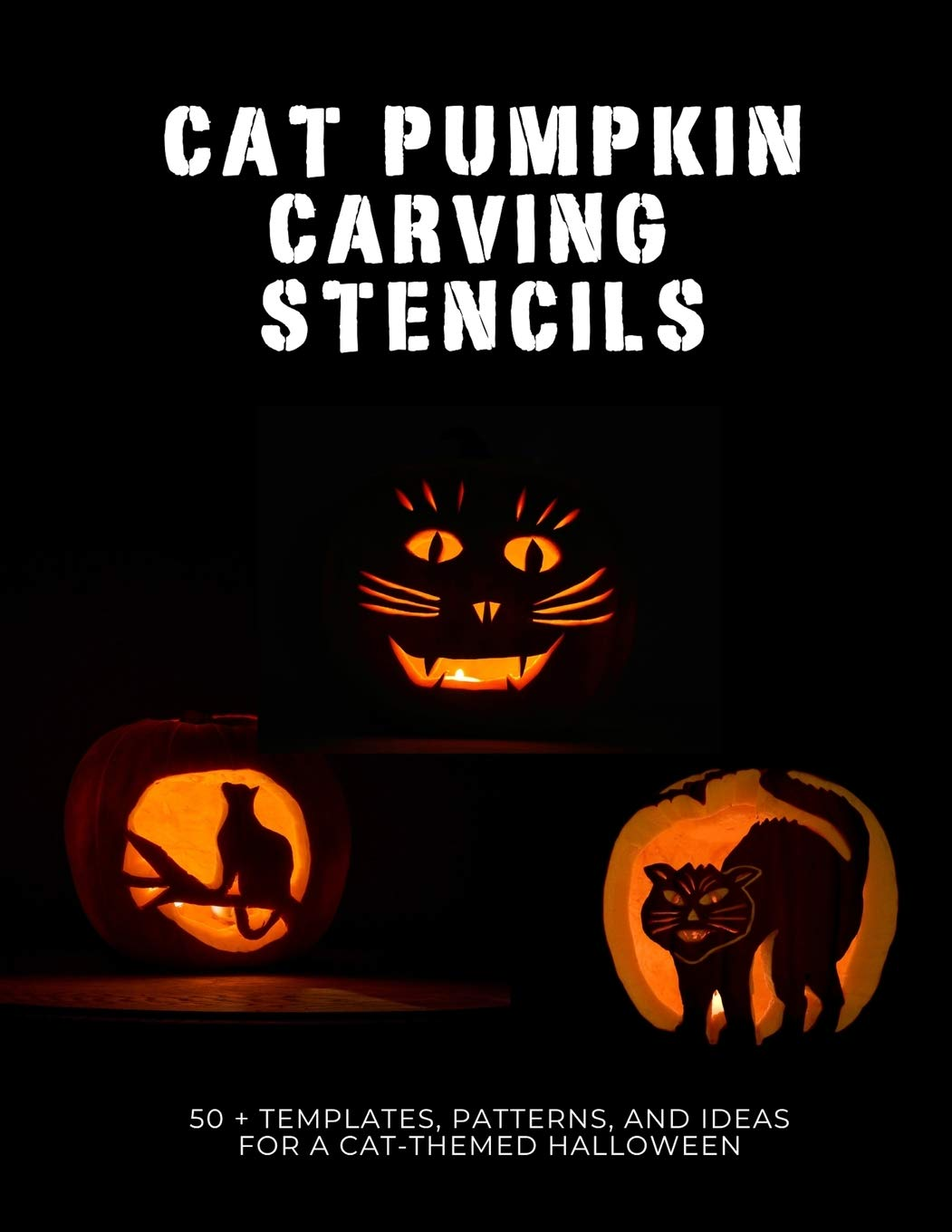Cat Pumpkin Carving Stencils 50 Templates Patterns And Ideas For A Cat Themed Halloween Smith Jr Mr Bob Q 9798695331608 Amazon Com Books