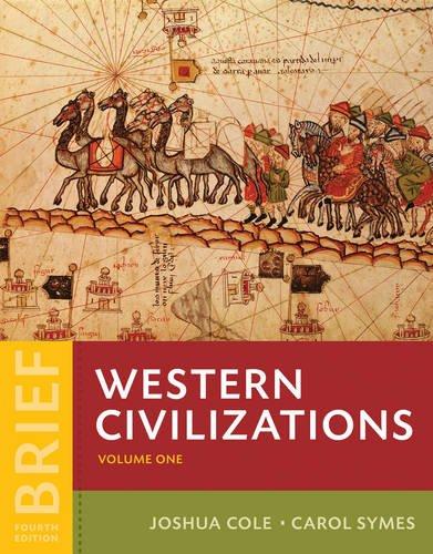Western Civilizations: Their History & Their Culture (Brief Fourth Edition) (Vol. Volume 1)
