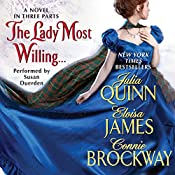 The Lady Most Willing...: A Novel in Three Parts | Julia Quinn, Eloisa James, Connie Brockway