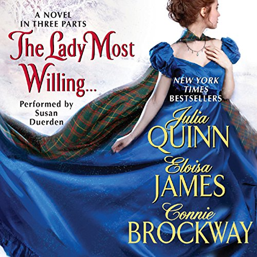 The Lady Most Willing...: A Novel in Three Parts Audiobook [Free Download by Trial] thumbnail