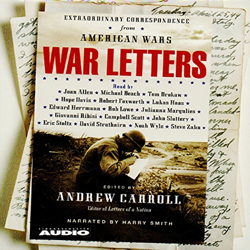 War Letters: Extraordinary Correspondence from American Wars Audiobook [Free Download by Trial] thumbnail