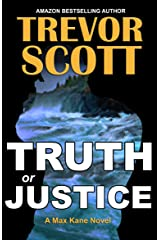Truth or Justice (Max Kane Series Book 1) Kindle Edition