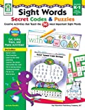 Sight Words Secret Codes and Puzzles, Sherrill B. Flora, 1602680604
