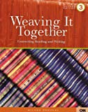 Weaving It Together 3 : Connecting Reading and Writing, Broukal, Milada, 0838448186