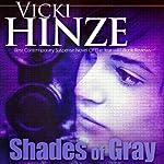 Shades of Gray | Vicki Hinze