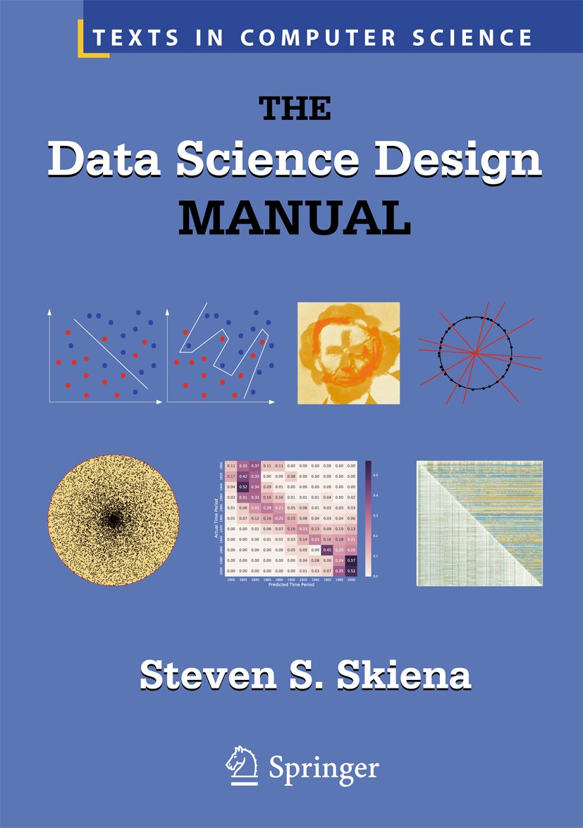 The Data Science Design Manual  Texts In Computer Science   English Edition