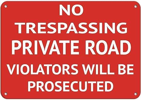 "No Trespassing Violators Will Be Prosecuted Sign 8/""x12/"""