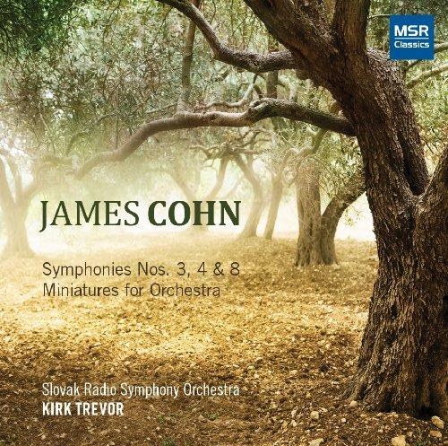 James Cohn: Symphonies Nos.3, 4 & 8; Miniatures for Orchestra [World Premiere - Radio Miniature