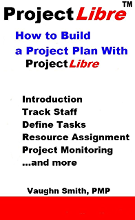 Projectlibre user manual user guide manual that easy to read projectlibre user guide reference manual v4 1 vaughn smith ebook rh amazon com projectlibre user guide fandeluxe Image collections