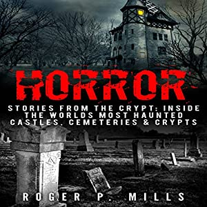 Horror: Stories from the Crypt Audiobook