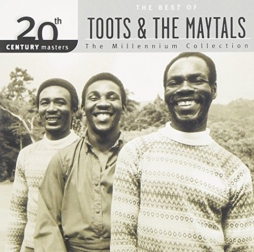 The Best of Toots & The Maytals: 20th Century Masters - The Millennium Collection (Best Of Toots And The Maytals)