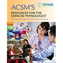 ACSM Resources for the Exercise Physiologist Study Kit Package