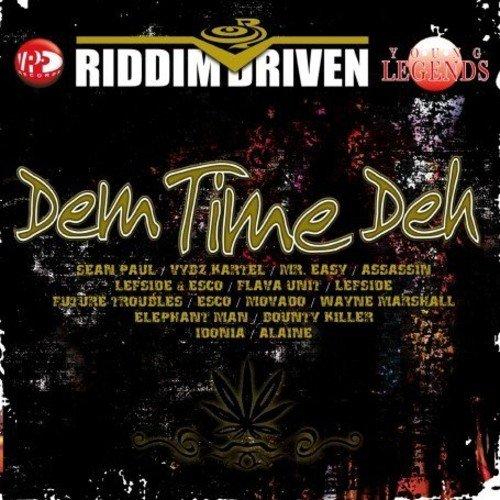Dem Time Deh