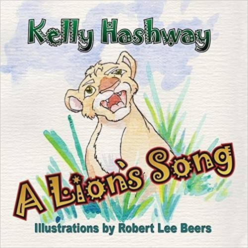 Book A Lions Song by Kelly Hashway (2015-03-15)