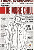 img - for Be More Chill by Ned Vizzini (2005-09-01) book / textbook / text book