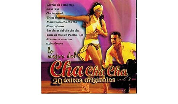 Lo Mejor Del Cha Cha Cha - Lo Mejor Del Cha Cha Cha (20 Exitos Originales Vol. 2 Cdld-1926) - Amazon.com Music